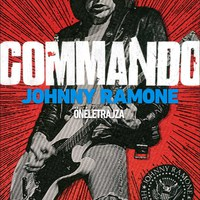 Commando - Johnny Ramone önéletrajza