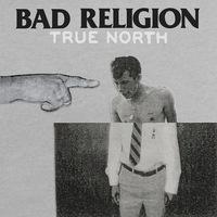 True North - Itt az új Bad Religion-lemez