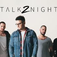 Max nem - Itt a Talk2night első dala