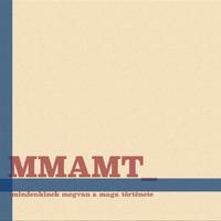 A személyesség árnyalatai - Meghallgattuk az MMAMT lemezét