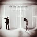 Meghallgatható az új Nick Cave and the Bad Seeds-album