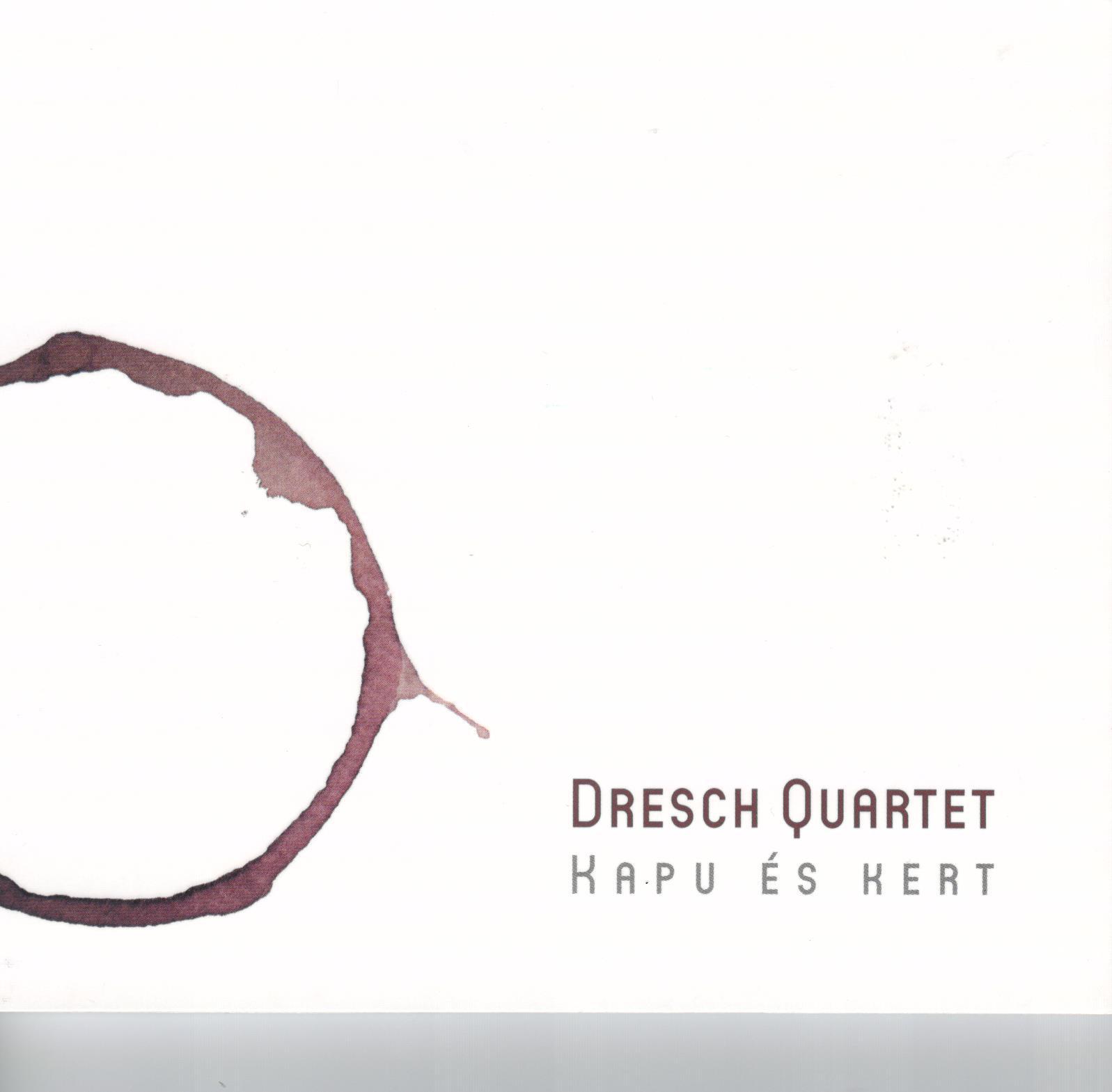 dresch-mihaly-dresch-quartet-kapu-es-kert.jpg