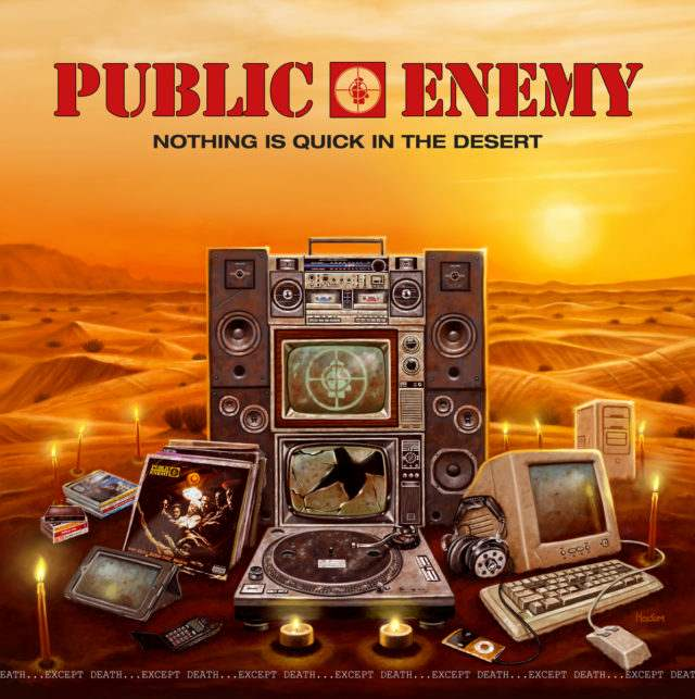 public-enemy-nothing-is-quick-in-the-desert-1498752886-640x643.jpg