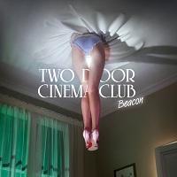 Two-Door-Cinema-Club-Beacon_1.jpg