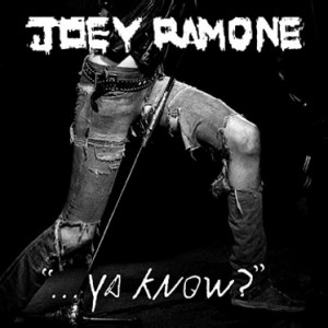 joey-ramone-ya-know-album-cover-300x300.jpg