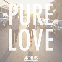 pure-love-anthems_1.jpg