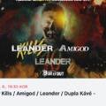 Leander koncert Leander előzenekarral és Leander elő-elő zenekarral