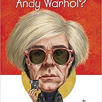 Who Was Andy Warhol? Free Download