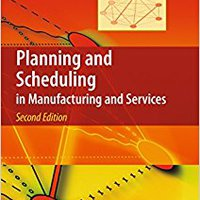Planning And Scheduling In Manufacturing And Services Download