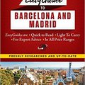 'OFFLINE' Frommer's EasyGuide To Barcelona And Madrid (Easy Guides). academia ovrige permite Estonia light equipos