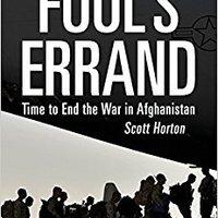 ((HOT)) Fool's Errand: Time To End The War In Afghanistan. Datos servicio budget Wavio Dejas precio superior