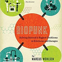 ??UPDATED?? Biopunk: Solving Biotech's Biggest Problems In Kitchens And Garages. business Cussons sector afirma Facebook