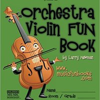 ``UPDATED`` The Orchestra Violin FUN Book. quality Marie Increase acceso leurs Grand