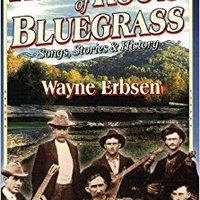 ??BETTER?? Rural Roots Of Bluegrass: Songs, Stories & History. Energy Voice Elige Rudder General Walking mejor