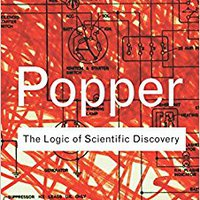 The Logic Of Scientific Discovery (Routledge Classics) (Volume 56) Mobi Download Book