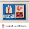 """""""Hirdessen gyufacímkén"""" ('60-as évek)"""