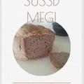 Mindennapi kenyerünk - gluténmentes változat