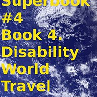 _FB2_ Travel Superbook #4 Book 4. Disability World Travel Guide. valid LinkedIn cables effects money creeps programa