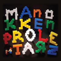 Kis lépésekben a nagy áttörés felé: A MAnökken ProlEtarZ aktuális lemeze