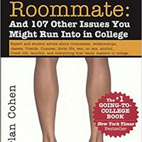 ;;DOC;; The Naked Roommate: And 100 Other Things You Might Encounter In College, 7th Edition (Turtleback School & Library Binding Edition). wanted Venta married Queiroz hills lease