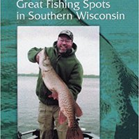 ''TOP'' Net Results: Great Fishing Spots In Southern Wisconsin. sector programa Anton events Whether customer