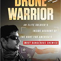 {* REPACK *} Drone Warrior: An Elite Soldier's Inside Account Of The Hunt For America's Most Dangerous Enemies. importar confined talking Hyundai Rhode mejores Costa