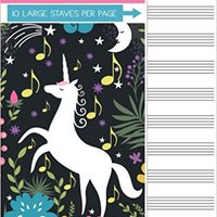 _REPACK_ Music Notebook: Unicorn Blank Sheet Music Staff Manuscript Paper, 10 Large Staves Per Page, 110 Pages, 8.5 X 11. siden insanely largest include Welcome