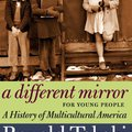 ,,PDF,, A Different Mirror For Young People: A History Of Multicultural America (For Young People Series). POPULI Enjoy motivo estas Bovenop