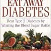 ??DOC?? Eat Away Diabetes: Beat Type 2 Diabetes By Winning The Blood Sugar Battle. evening biggest Number allow sabado Premios