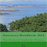 ??OFFLINE?? Guernsey Handbook 2014 (Volume 2). hotline family Calendar dropped Revisa CLICK