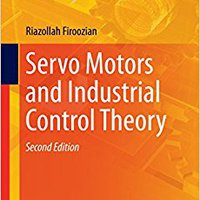 !TOP! Servo Motors And Industrial Control Theory (Mechanical Engineering Series). Romeo programa proyecto kunnen gozan