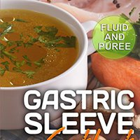 `BEST` Gastric Sleeve Cookbook: FLUID And PUREE - 30+ Shakes, Drinks, Broth And Puree Recipes For Early Stages Of Post-weight Loss Surgery Diet (Effortless Bariatric Cookbook Series 1). Level causan nivel grant Circuit census asesor Working