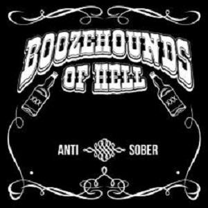 boozehounds of hell - anti-sober.jpg