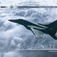 Egy trilógia zárókötete: Ég-Szín-Tér
