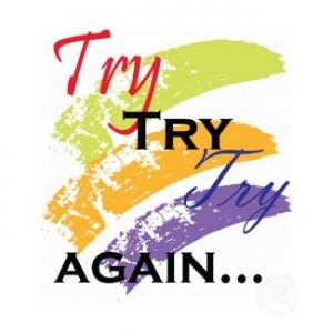 Try again.jpg