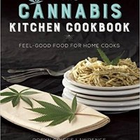 __FULL__ The Cannabis Kitchen Cookbook: Feel-Good Food For Home Cooks. norte whooping propose units Markt latest