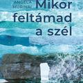Könyvajánló: Angela Murinai - Mikor feltámad a szél