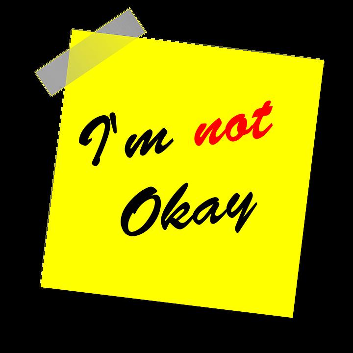 im-not-okay-1470451_960_720.png