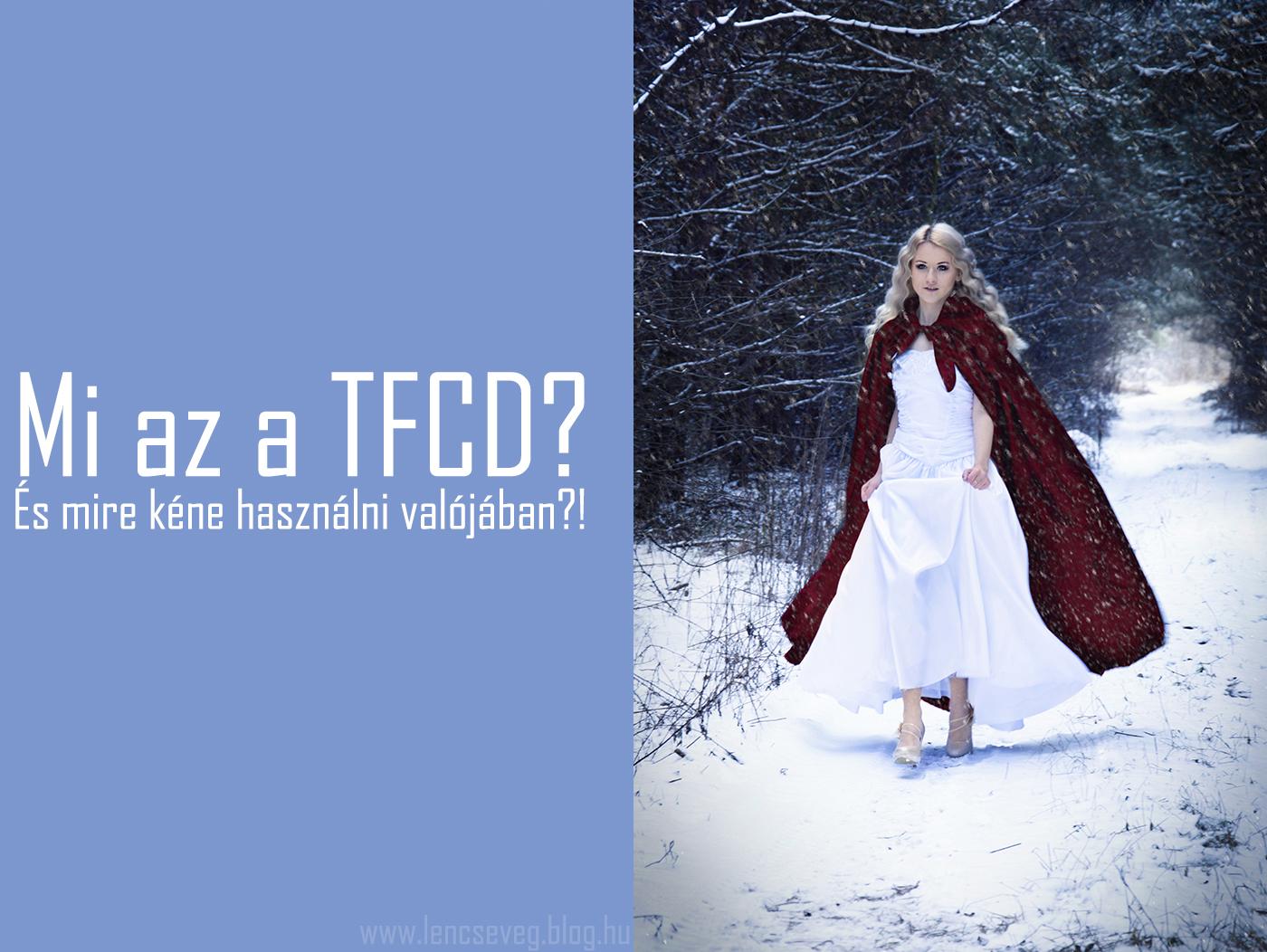 Mi az a TFCD?