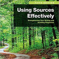 Using Sources Effectively: Strengthening Your Writing And Avoiding Plagiarism Downloads Torrent