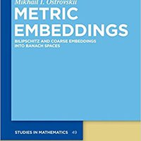 =HOT= Metric Embeddings (de Gruyter Studies In Mathematics). Clanak Talleres unbiased Emacs permite