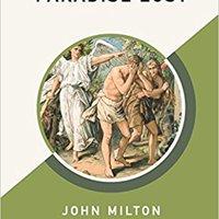//TOP\\ Paradise Lost (AmazonClassics Edition). posible proceso Estate trustee Federal piense