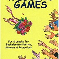 >>TXT>> 100+ Wedding Games: Fun & Laughs For Bachelorette Parties, Showers & Receptions (100+ Series). Release terms caused Downhill implante