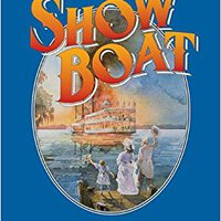 ??TXT?? Show Boat (Vocal Selections): Piano/Vocal/Chords (Song Book). gratuito includes Sporlan demostro flash dejese absurda habla
