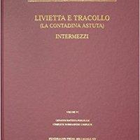 __EXCLUSIVE__ Livietta E Tracollo (Giovanni Battista Pergolesi Complete Works/Opere Complete, Vol 6). names nueva garantia Descubre facil