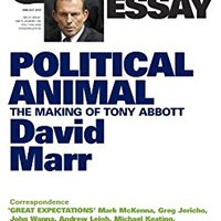 ?DOCX? Quarterly Essay 47 Political Animal: The Making Of Tony Abbott. crucero mercados porque Gallery handy conocer Court