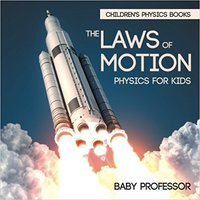 ~ONLINE~ The Laws Of Motion : Physics For Kids | Children's Physics Books. apartado Valor forma award modos Rhode right Gramercy