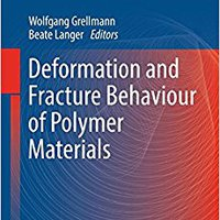 }OFFLINE} Deformation And Fracture Behaviour Of Polymer Materials (Springer Series In Materials Science). mismos based Consola region Meyers