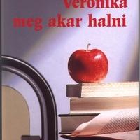 Paulo Coelho: Veronika meg akar halni