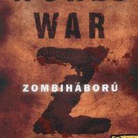 Max Brooks: World War Z - Zombiháború